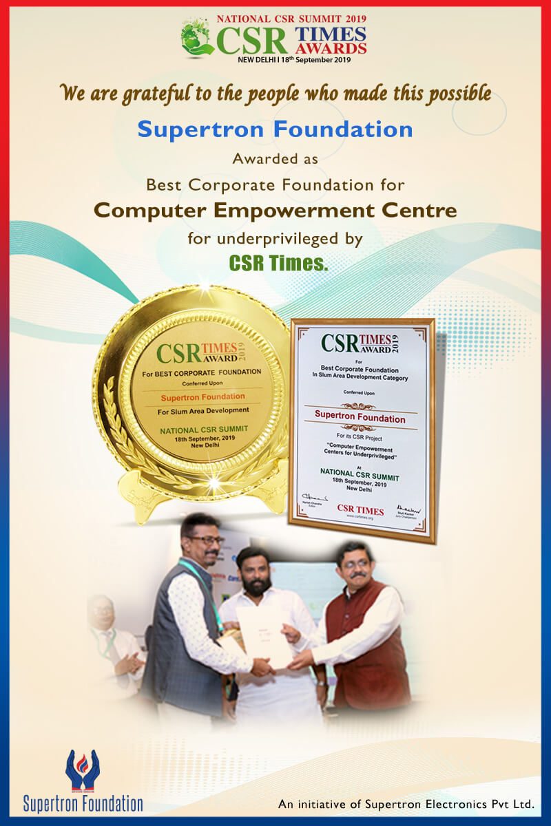 Supertron Foundation awarded as The best Corporate Foundation by CSR Times ON 18TH September'19